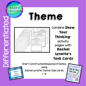 Theme Short Constructed Response - Show Your Thinking™  Cards 1-8