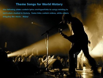 Theme Song for each week of high school world history: includes lyrics-hyperlink