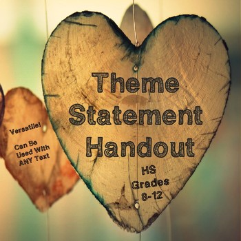 Theme Statement Handout For High School Students