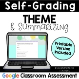 Theme and Summarizing Assessment