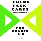 Theme Task Cards for grades 5 - 8