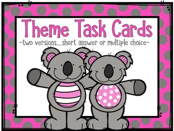 Theme Task Cards in Two Versions--Short Answer or Multiple Choice
