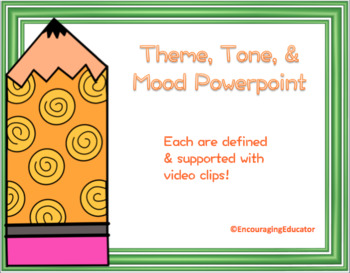Theme, Tone, and Mood Intro OR Review Powerpoint