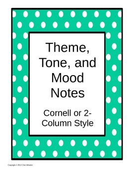 Theme, Tone and Mood Notes