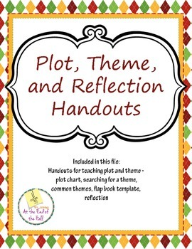 Theme and Plot Handouts