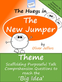 Theme and Accountable Talk: The Hueys in the New Jumper
