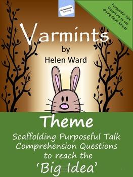 Theme and Accountable Talk: Varmints by Helen Ward