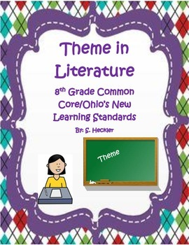 Theme and Summary-8th Grade Common Core/Ohio's New Learning Standards