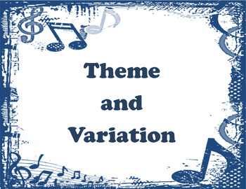 Theme and Variation Assignment