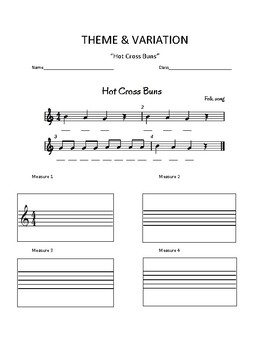 Theme and Variation- Hot Cross Buns