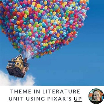 Theme in Literature Unit Using Disney's Up-Common Core Aligned!