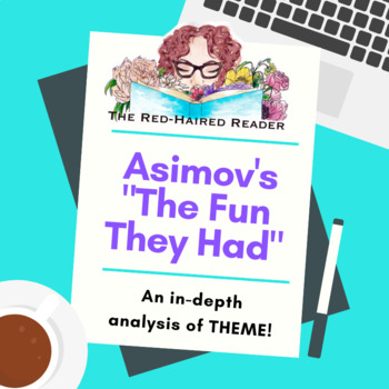 """Theme in """"The Fun They Had"""" by Issac Asimov"""