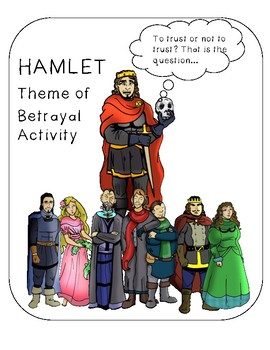 Hamlet English Theme Lesson: To Trust or Not to Trust Activity