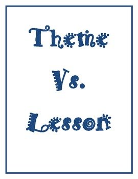 Theme vs. Lesson/Moral