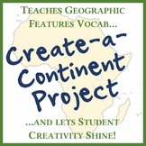 Create-a-Continent - Creative Geography Features Vocab Project