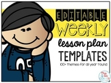Themed Editable Weekly Lesson Plans { BONUS Holiday Calendar }
