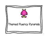 Themed Fluency Pyramids
