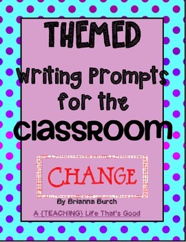 Themed Journal Prompts: CHANGE
