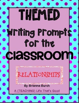 Themed Journal Prompts: RELATIONSHIPS