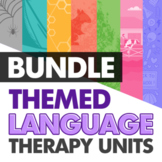 Themed Language Therapy Unit Bundle for Speech Therapy