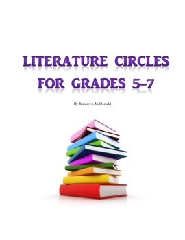 Literature Circles Grade 5-7 with Themes