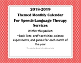 Themed Monthly Speech-Language Calendar 2018-2019