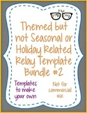 Themed NON Seasonal/Holiday Relay template BUNDLE#2 ALL 13! - Personal Use Only!