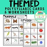 Themed Polysyllabic Cards & Worksheets: 3 syllables