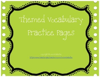 Themed Vocabulary Practice Pages