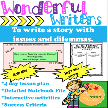 Themed writing: Issues and Dilemmas