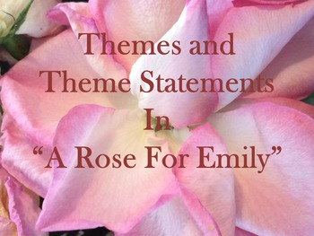 """Themes In """"A Rose For Emily"""""""
