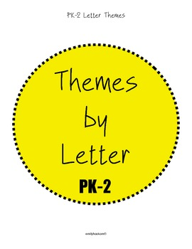 Lesson Plan Themes by Letter