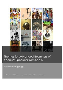 Themes for Advanced Beginners of Spanish: Speakers from Spain