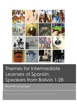 Themes for Intermediate Learners of Spanish: Speakers from Bolivia
