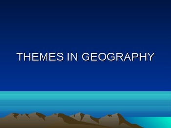 Themes in Geography