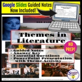 Theme in Literature with Guided Notes and PowerPoint - Mid
