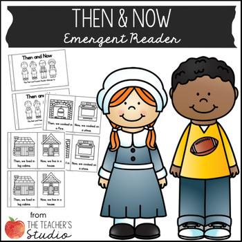 Then & Now Emergent Reader!