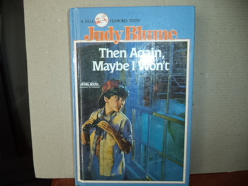 Then Again, Maybe I Won't ISBN 0-440-48659-9