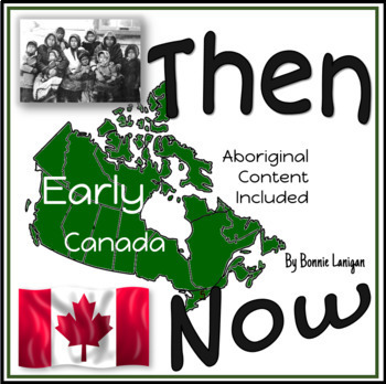 Then and Now: Early Canada, First Canadian Children and Residential Schools