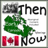 Early Canada: Grade 2  Social Studies New BC Curriculum: T