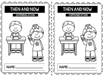 Then and Now - Communication