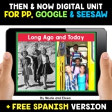 Then and Now Digital Activities for Google and Seesaw - Di