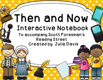Then and Now Interactive Notebook Journal