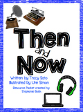 Then and Now Resource Packet - Supplement for Reading Street Unit 4, 2013
