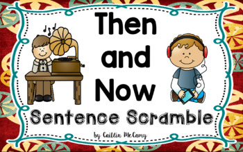 Then and Now Sentence Scramble