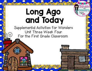 Then and Now-Supplemental Activities for Unit 3 Week 4