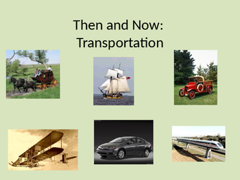 Then and Now: Transportation