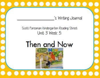 Then and Now Writing Journal (Kindergarten Reading Street