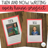 Then and Now Writing {Open House Project}