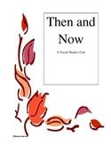 Then and Now a Social Studies Unit